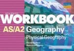 As/A-Level Physical Geography Student Workbook Set Of 10