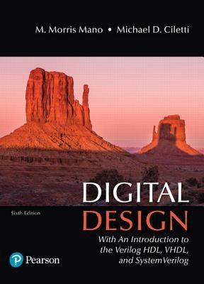 Digital design with an introduction to the verilog hdl vhdl and digital design 6th edition 9780134549897 0134549899 view textbook solutions fandeluxe Image collections