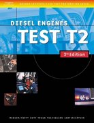 ASE Medium/Heavy Duty Truck Test Prep Manuals, 3E T2: Diesel Engines