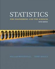 Statistics for Engineering and the Sciences 5th edition 9780131877061 0131877062