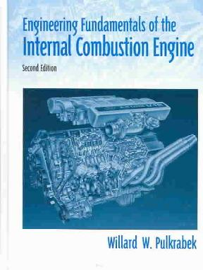 Engineering fundamentals of the internal combustion engine 2nd engineering fundamentals of the internal combustion engine 2nd edition 9780131405707 0131405705 fandeluxe Choice Image