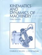 Kinematics and Dynamics of Machinery 3rd edition 9780201350999 0201350998