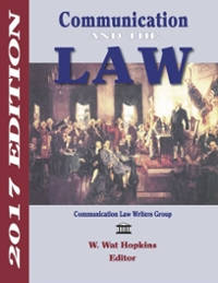 Communication and the Law 2017 Edition