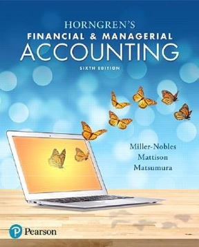 Horngrens financial managerial accounting 6th edition rent horngrens financial managerial accounting 6th edition 9780134486833 0134486838 view textbook solutions fandeluxe Images