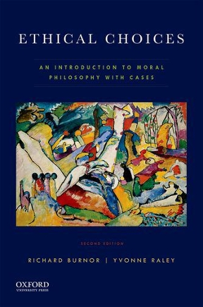 Ethical choices an introduction to moral philosophy with cases 2nd ethical choices 2nd edition 9780190464509 019046450x fandeluxe Choice Image