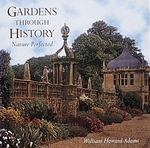 Gardens Through History 1st Edition 9780896599192 0896599191