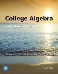 College Algebra 4th edition | Rent 9780134696485 | Chegg com