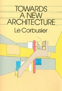 Towards a New Architecture 1st Edition 9780486250236 0486250237