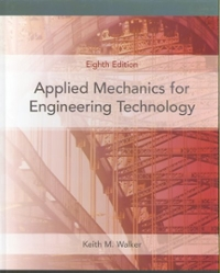 Applied Mechanics for Engineering Technology (8th) edition 0131721518 9780131721517