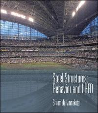 Steel Structures: Behavior and LRFD (1st) edition 9780072366143 0072366141