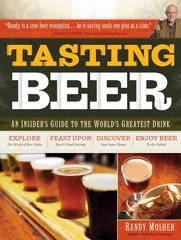 Tasting Beer 1st Edition 9781603420891 1603420894