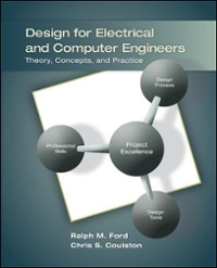 Design for Electrical and Computer Engineers (1st) edition 0073380350 9780073380353