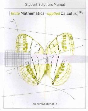 student solutions manual for waner costenoble u20ac s finite mathematics rh chegg com Applied Calculus for the Managerial Life Applied Calculus Examples