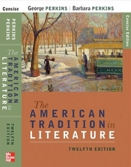 The American Tradition in Literature (concise) book alone 12th Edition 9780073384894 0073384895