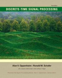 Discrete-Time Signal Processing (3rd) edition 9780131988422 0131988425