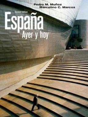 espana ayer y hoy 2nd edition pdf