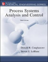 Process Systems Analysis and Control (3rd) edition 9780073397894 007339789X
