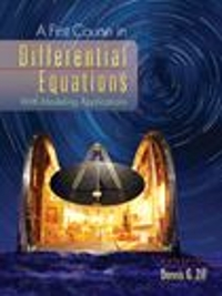 A First Course in Differential Equations, Non-Media Edition 9th edition 9780495386179 0495386170