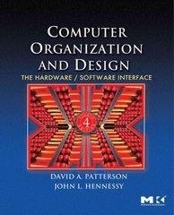 Computer Organization And Design The Hardware Software Interface 4th Edition Rent 9780123744937 Chegg Com