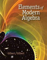 Elements Of Modern Algebra 7th Edition Textbook Solutions Chegg Com