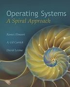 Operating Systems: A Spiral Approach 1st edition 9780072449815 0072449810