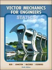 Vector Mechanics for Engineers: Statics 9th edition 9780077275563 007727556X