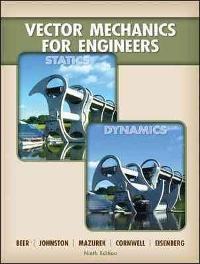 Vector Mechanics for Engineers: Statics and Dynamics (9th) edition 0077275551 9780077275556