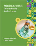 Medical Insurance for Pharmacy Technicians 1st edition 9780073374161 0073374164
