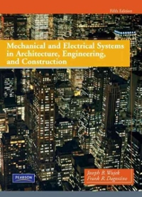 Mechanical and Electrical Systems in Architecture, Engineering and Construction (5th) edition 9780135000045 0135000041