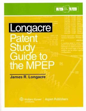 Longacre Patent Bar Review Study Guide To the MPEP