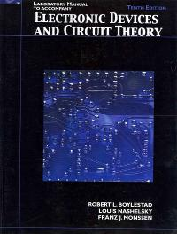 lab manual for electronic devices and circuit theory 10th editionelectronic devices and circuit theory (10th) edition 9780135046852 0135046852