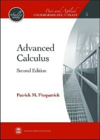 Advanced Calculus 2nd Edition Textbook Solutions | Chegg com