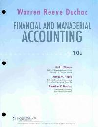 Loose Leaf Edition for Warren/Reeve/Duchac's Financial & Managerial Accounting (10th) edition 0324664577 9780324664577